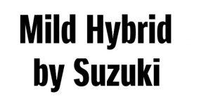 Mild Hybrid by Suzuki