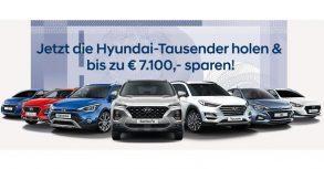 Mit Hyundai-Tausender bis zu € 7.100,– sparen!